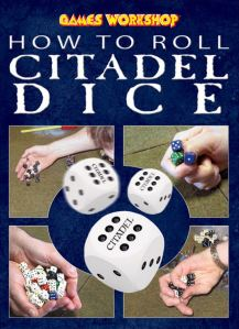 how to roll citadel dice