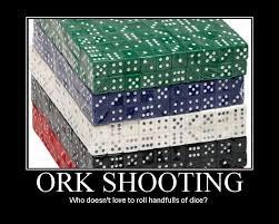 ork shooting dice